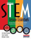 STEM Lesson Essentials, Grades 3-8