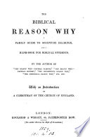 The biblical reason why, a family guide to Scripture readings, by the author of 'The reason why - general science'.