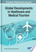 Global Developments In Healthcare And Medical Tourism