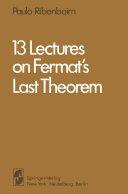 13 Lectures on Fermat's Last Theorem Pdf