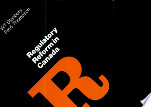Download PDF >> Regulatory Reform in Canada Free Online Books - Free eBook Collection