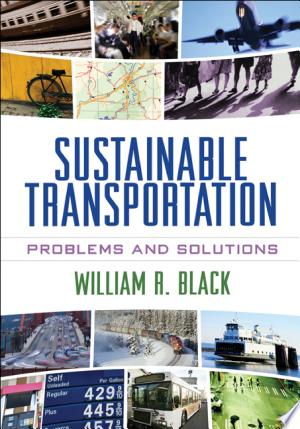 Sustainable+TransportationDuring the last two decades, sustainability has become the dominant concern of transportation planners and policymakers. This timely text provides a framework for developing systems that move people and products efficiently while minimizing damage to the local and global environment. The book offers a uniquely comprehensive perspective on the problems surrounding current transportation systems: climate change, urban air pollution, diminishing petroleum reserves, safety issues, and congestion. It explores the full range of possible solutions, including applications of pricing, planning, policy, education, and technology. Numerous figures, tables, and examples are featured, with a primary focus on North America.