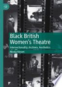 Black British Women s Theatre