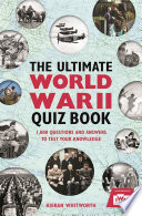 The Ultimate World War II Quiz Book