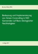 Bedeutung und Implementierung von Green Controlling in niederösterreichischen Gemeinden auf Basis ökologischer Nachhaltigkeit