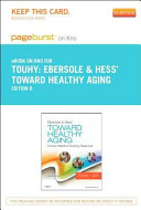 Ebersole & Hess' Toward Healthy Aging Pageburst on Kno Access Code