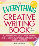 The Everything Creative Writing Book Book
