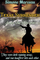 Texas Surrender  The Lonely Star State series