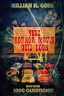 The Huge Horror Movie Quiz Book