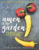 Amen to the Garden