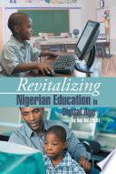 Revitalizing Nigerian Education In Digital Age