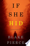 If She Hid  A Kate Wise Mystery   Book 4
