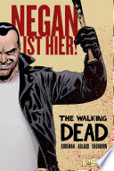The Walking Dead: Negan ist hier!