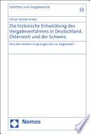 Die historische Entwicklung des Vergabeverfahrens in Deutschland, Österreich und der Schweiz