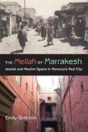 The Mellah of Marrakesh