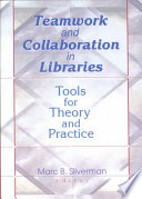 Teamwork And Collaboration In Libraries Book PDF