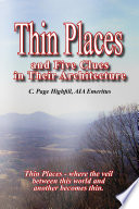 Thin Places and Five Clues in Their Architecture