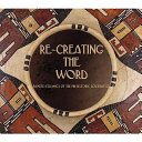 Re creating the Word