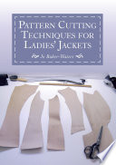 Pattern Cutting Techniques For Ladies Jackets