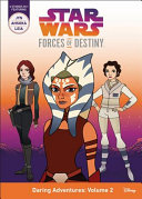 Star Wars Forces of Destiny Daring Adventures  Volume 2