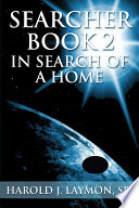 Searcher Book 2 In Search Of A Home