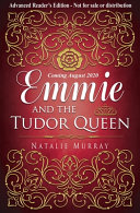 Emmie and the Tudor Queen  Hearts and Crowns Book Two