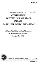 Proceedings of the Conference on the Law of Space and of Satellite Communications