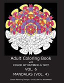 Mandalas Adult Coloring Book With Color by Number Or Not ebook