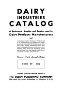 Dairy Industries Catalog of Equipment, Supplies and Services Used by Dairy Products Manufacturers