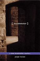Troublemaker Book