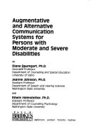 Augmentative and Alternative Communication Systems for Persons with Moderate and Severe Disabilities Book