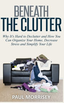 Beneath the Clutter