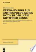 Verwandlung als anthropologisches Motiv in der Lyrik Gottfried Benns