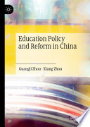 Education Policy and Reform in China Book