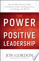 The Power of Positive Leadership Book