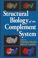 Structural Biology of the Complement System