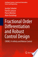 Fractional Order Differentiation and Robust Control Design Book