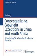 Conceptualizing Copyright Exceptions in China and South Africa [Pdf/ePub] eBook