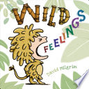 Wild Feelings David Milgrim Cover