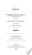 The Trial of Robert Surrage, John Dempsey, John Beck, Joseph Elliot, Malachi Clinton, and Patrick Lynch, Before the High Court of Justiciary at Edinburgh, on the 7th November 1820, for Murder