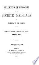 Bulletins Et M  moires de la Soci  t   M  dicale Des H  pitaux de Paris Book