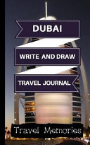 Dubai Write and Draw Travel Journal