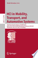 HCI in Mobility  Transport  and Automotive Systems Book
