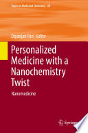 Personalized Medicine with a Nanochemistry Twist Book