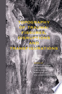 Topography of Trauma  Fissures  Disruptions and Transfigurations Book PDF