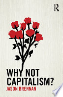 Why Not Capitalism