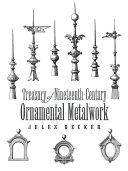 Treasury of Nineteenth Century Ornamental Metalwork
