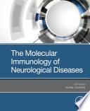 The Molecular Immunology of Neurological Diseases