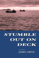 Stumble Out On Deck
