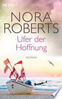 Ufer der Hoffnung  : Roman